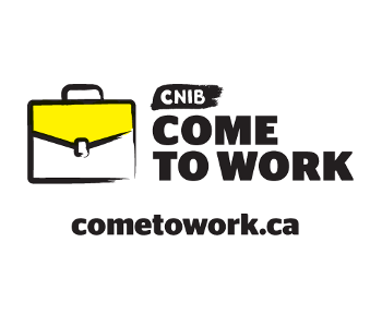 """CNIB Come to Work."" A cartoon drawing of a briefcase with a yellow lid. Text below ""Cometowork.ca"""
