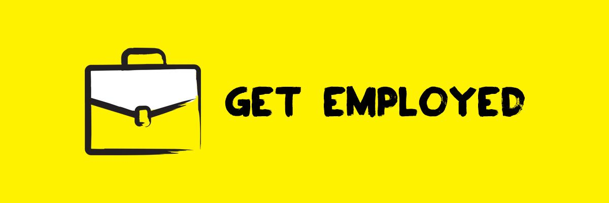 "Icon of a briefcase next to the words ""Get Employed """