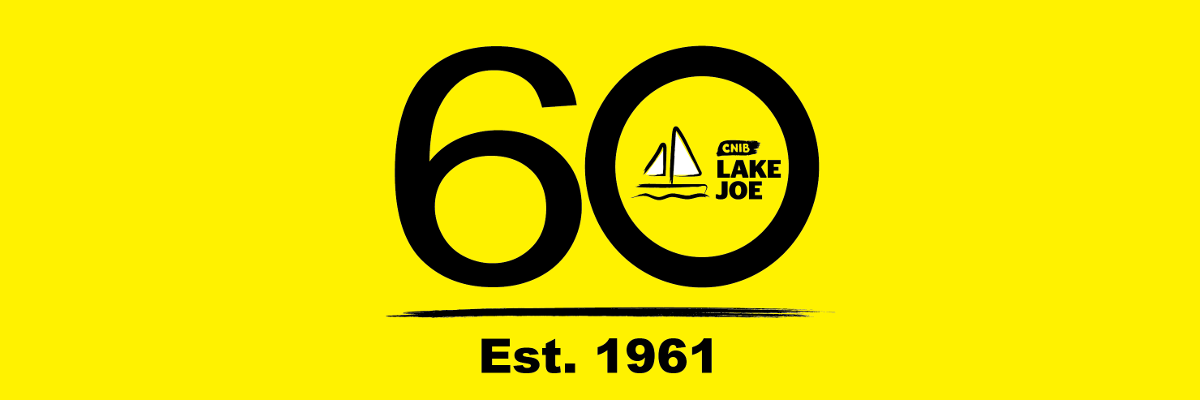 "CNIB Lake Joe 60th Anniversary logo: Large ""60"" with a sailboat outline and ""CNIB Lake Joe"" inside the ""0"". There is a brush stroke underneath with ""Est. 1961"" below."